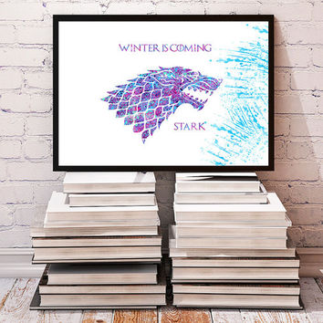 Game of Thrones Winter is coming House Stark Watercolor Print, Game of Thrones inspired Illustration poster, Gift Wall Art Home Decor