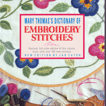 Embroidery Stitches, Mary Thomas's Dictionary of