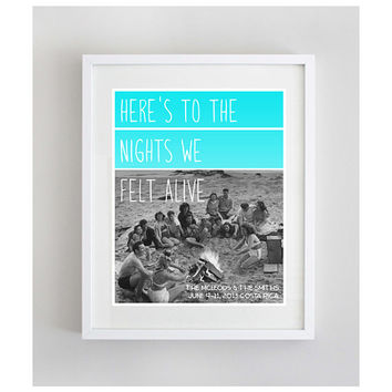 Personalized Vacation Memory Wall Art Poster - Here's to the Nights We Felt Alive - Family Reunion, Destination Wedding Holiday Family Photo