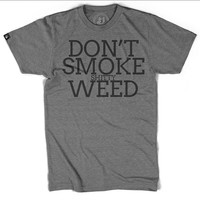 "Men's ""Don't Smoke Shitty Weed"" Tee by Badcock Apparel (Grey)"