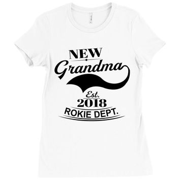 New Grandma 2018 Rokie Dept. Ladies Fitted T-Shirt