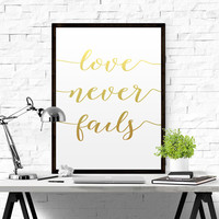 "Love Never Fails Bible Verse Art ""Love Never Fails"" Prints Scripture Print Wall Art Bible Verse Print Scripture Art Gold Art REAL GOLD FOIL"