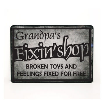 "Grandpa's Fixin Shop - Custom Street Sign - 12"" x 18"" - Fixed for Free, Gift for Dad, New Grandpa Gift, Man Cave Decor, Garage Sign"