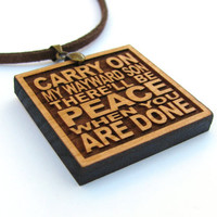 SUPERNATURAL TV Show Song Wood Lyric Necklace - Kansas - Carry On My Wayward Son There'll Be Peace When You Are Done