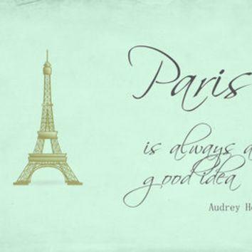 Paris Is Always A Good Idea Audrey Hepburn  Stretched Canvas by secretgardendesigns | Society6