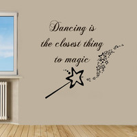 Wall Decals Quotes Dancing Is The Closest Thing To Magic Words Vinyl Decal Sticker Home Decor Art Mural Design Nursery Room Decor KG594