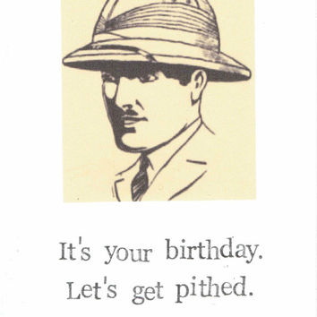 Let's Get Pithed Birthday Card Funny Vintage Pun Humor Weird Nerdy Men Pit Hat Hipster History Retro Happy Birthday Beer Drinking For Him
