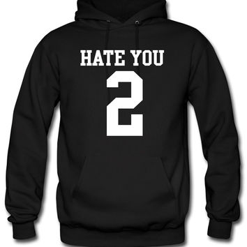 Hate You 2 Jersey Hoodie