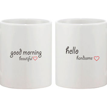 His and Hers Mug Set Good Morning handsome Good Morning Beautiful Coffee Mug for Couples