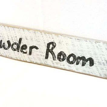 Rustic, Wood Sign, Bathroom Wall Decor, Wood Bathroom Sign, Powder Room, Hand Painted, Reclaimed Wood Sign, Lettering, Bathroom Decor