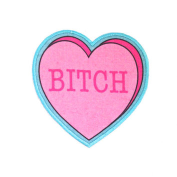 Bitch Insultation Heart Iron On Patch
