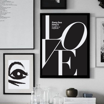 "Love Poster ""Every love story is beautiful, but ours is my favorite"", Love Quote, Love Print, Typography Poster, Minimalist Poster, Home Art"
