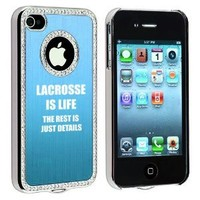 Apple iPhone 4 4S 4G Light Blue S1184 Rhinestone Crystal Bling Aluminum Plated Hard Case Cover Lacrosse is Life