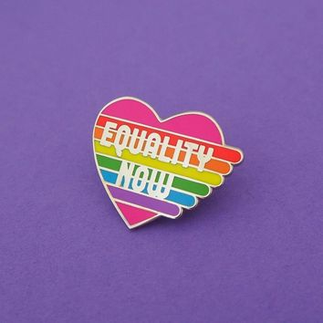 Equality Now Enamel Pin In Rainbow Design