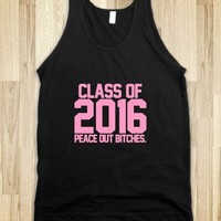 Class of 2016 pink peace out bitches - Awesome fun #$!!*&