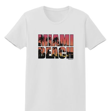 Miami Beach - Sunset Palm Trees Womens T-Shirt by TooLoud