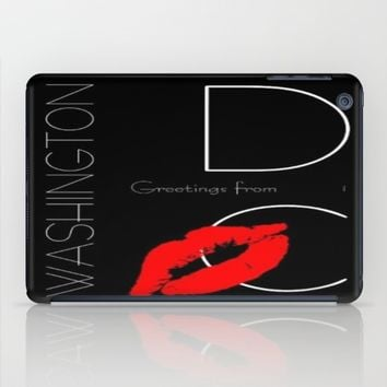 Red Lipstick Kiss Greetings from Washington DC iPad Case by YourSparklingShop