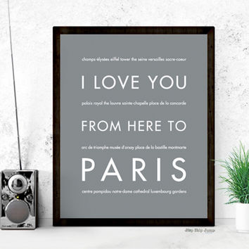 I Love You From Here To PARIS art print