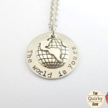 Personalized Hand Stamped Jewelry - The World is Yours - Scarface Inspired Hand Stamped Necklace