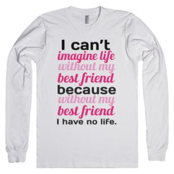 Life with Best Friends-Unisex White T-Shirt