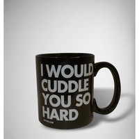 DPCTED 'I Would Cuddle You So Hard' Mug