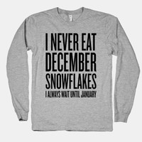 I Never Eat December Snowflakes