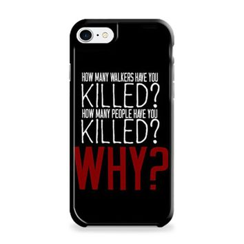The Walking Dead Question TWD Quotes iPhone 6 | iPhone 6S Case