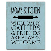 Kitchen Wall Art - Mom's Kitchen where family gathers and friends are always welcome - Typography Print - housewarming gift chalkboard look