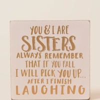 Sisters Always Remember Glitter Box Sign