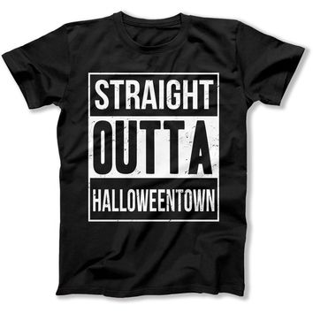 Straight Outta Halloweentown - T Shirt