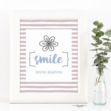 Best Friend Gift, Inspirational Quote, Printable Art - Smile You're Beautiful - Instant Download