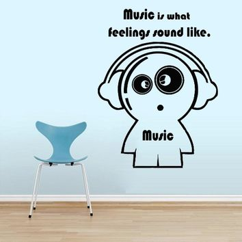 Wall Decals Quote Music is what feelings Decal Music Man Headphones Vinyl Sticker Home Art Music Store Art Mural Bedroom Home Decor Ms258