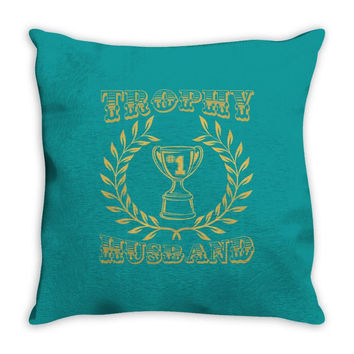 trophy husband Throw Pillow