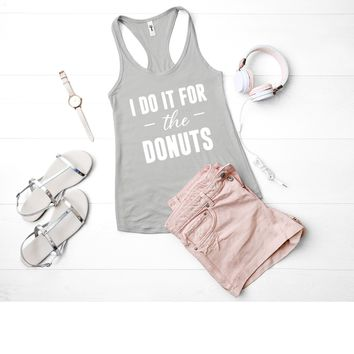I Do It For The Donuts Tank
