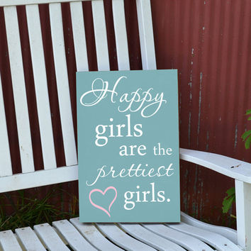 Happy girls are the prettiest girls Audrey Hepburn quote sign painted wood sign