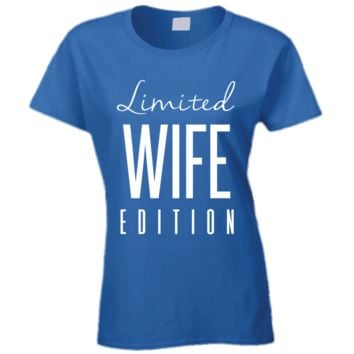 Limited Wife T Shirt