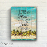 Live In The Sunshine - Handscripted Emerson quote over photo of tropical beach landscape- Slatted Plank Wood Sign