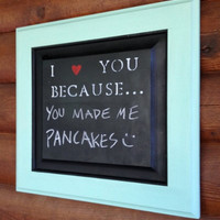 "H A N D M A D E // Turquoise "" I Love You Because... "" Chalkboard (I heart you because)"