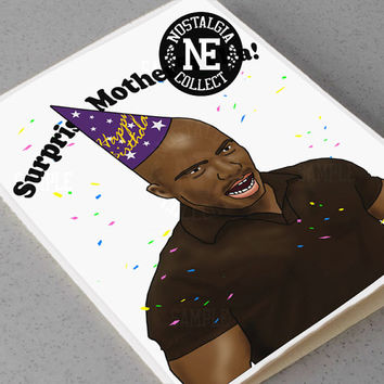 Happy Birthday Surprise Motherf**ka! -  5 X 7 Inch Birthday Card!