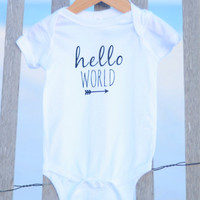 Hello World, Onesuit, Custom Onesuit, Baby Onesuit, Newborn Onesuit, Baby Clothes, Personalized Onesuit, Funny Onesuit, Baby Shower, Baby Bodysuit