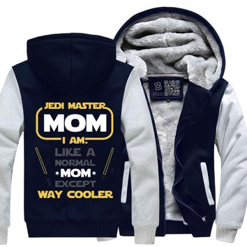 Jedi Master Mom Just Like Normal Mom Except Way Cooler, Mother's Day Fleece Jacket