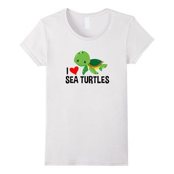 I Love Sea Turtles T-Shirt For Adults Toddlers and Kids