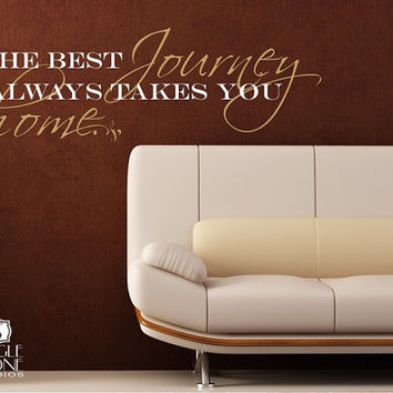 Wall Decals Quote Best Journey Takes You by singlestonestudios