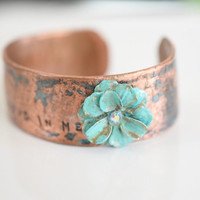 Copper cuff, hand hammered, quote, antiqued copper, metal flower, turquoise bracelet, friend