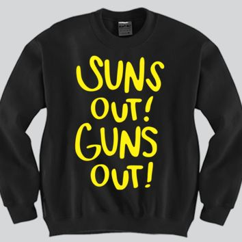 Suns Out Guns Out Unisex Crewneck Funny and Music