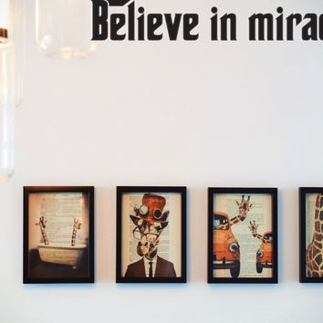 Believe in miracles Style 27 Die Cut Vinyl Decal Sticker Removable