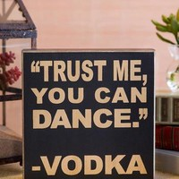 YOU CAN DANCE 8X8 PLAQUE