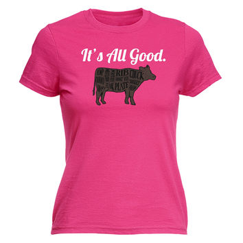 123t USA Women's It's All Good Beef Cow Design Funny T-Shirt