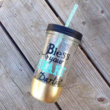 Custom Gold Dipped Tumbler // Bless Your Heart Darlin' // 24oz // Mason Jar Tumbler