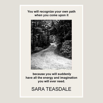 print, Sara Teasdale, quote, 01, black, white, dorm decor, gift, writer, black and white, graphic, philosophy, poster, literary, literature